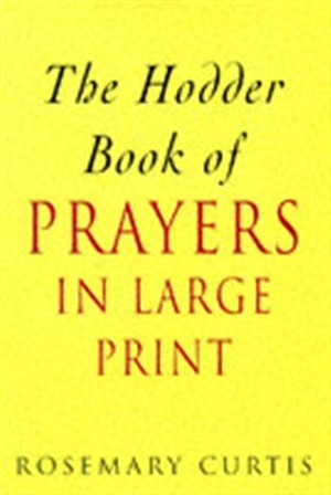 The Hodder Book of Prayers in Large Print (Hard Cover)