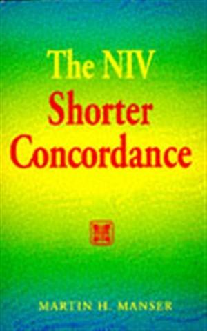 The NIV Shorter Concordance
