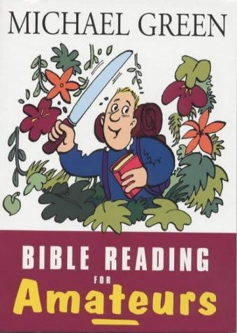 Bible Reading for Amateurs (Paperback)