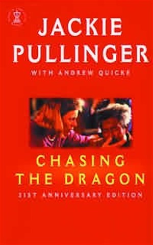 Chasing the Dragon New Edition (Paperback)