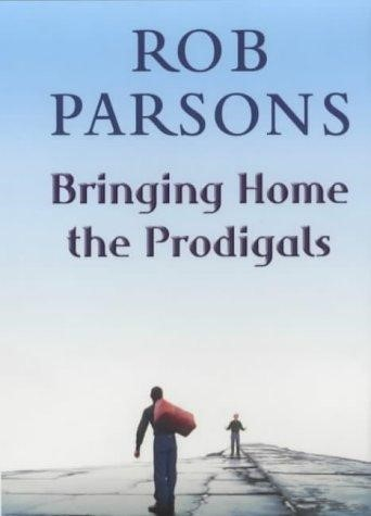 Bringing Home the Prodigals (Paperback)