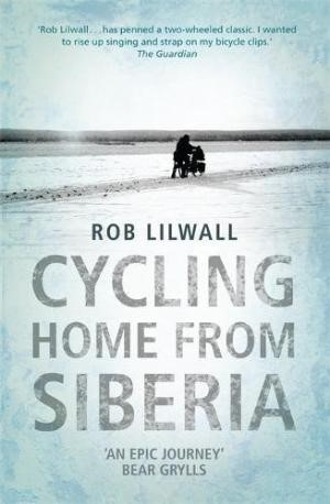 Cycling Home from Siberia (Paperback)