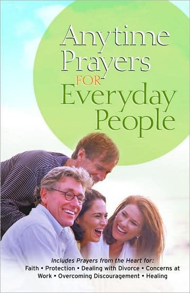 Anytime Prayers For Everyday People (Hard Cover)