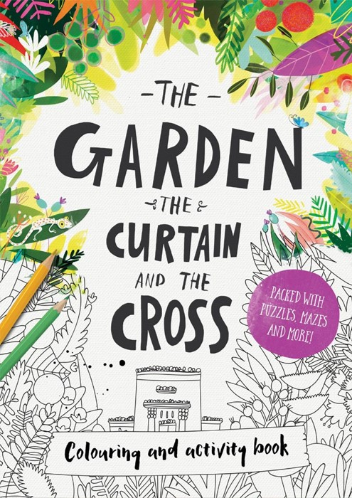 Garden, The Curtain & The Cross, The: Colouring Book (Paperback)