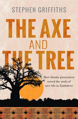The Axe And The Tree (Paperback)