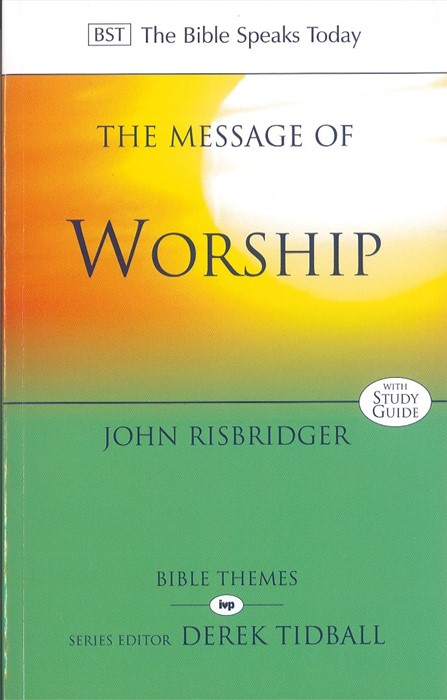 The BST Message of Worship (Paperback)