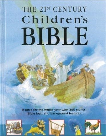 The 21st Century Children's Bible (Hard Cover)