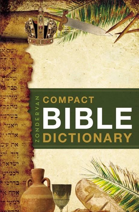 Zondervan Compact Bible Dictionary (Paperback)