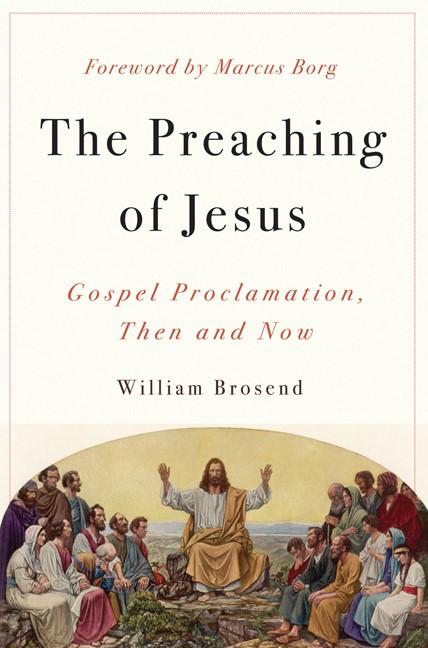 The Preaching Of Jesus (Paperback)