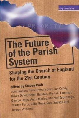 Future Of The Parish System (Paperback)