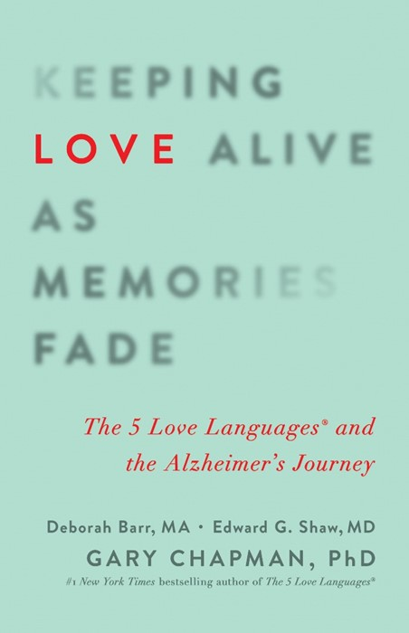 Keeping Love Alive As Memories Fade (Paperback)