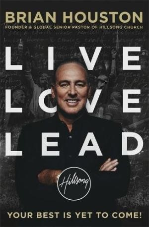 Live, Love, Lead (Paperback)