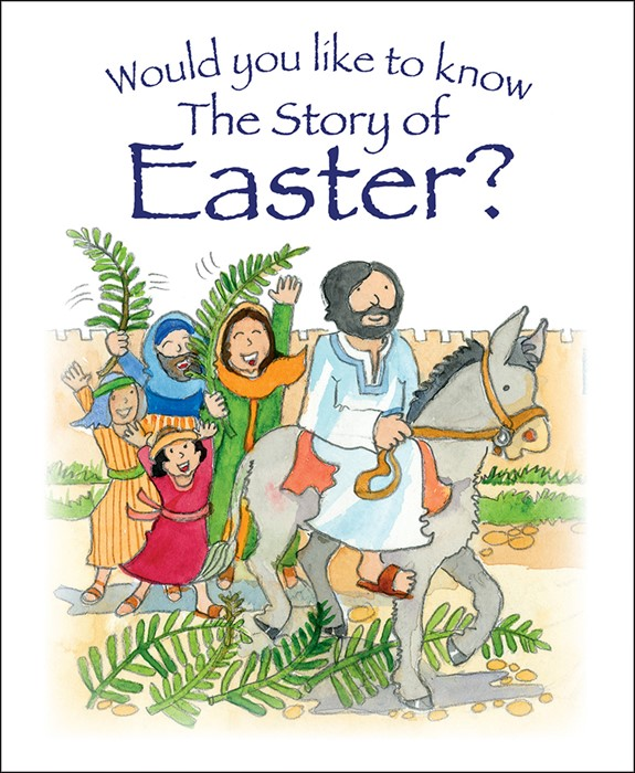 Would You Like To Know The Story Of Easter? (Paperback)
