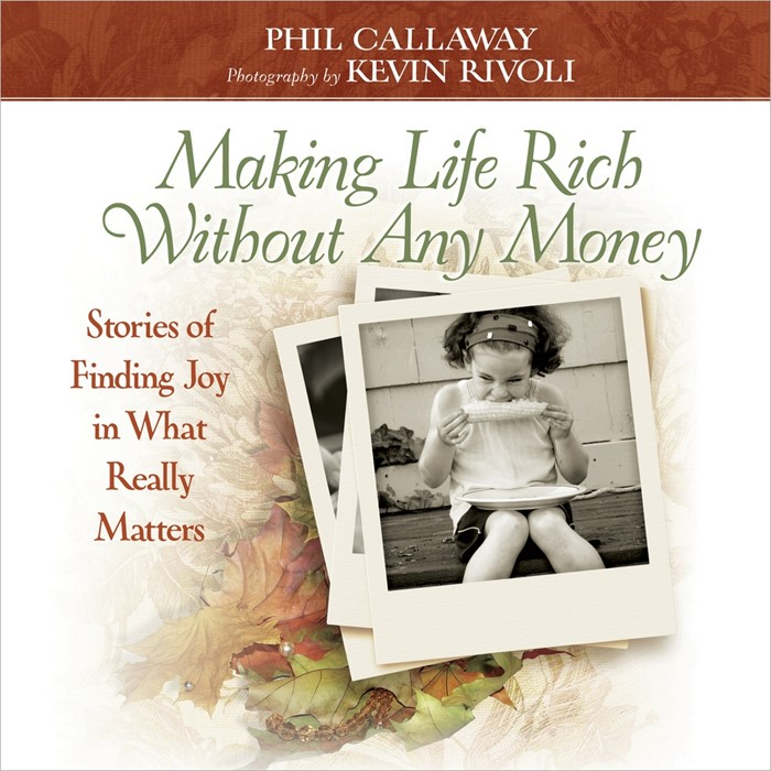 Making Life Rich Without Any Money (Hard Cover)