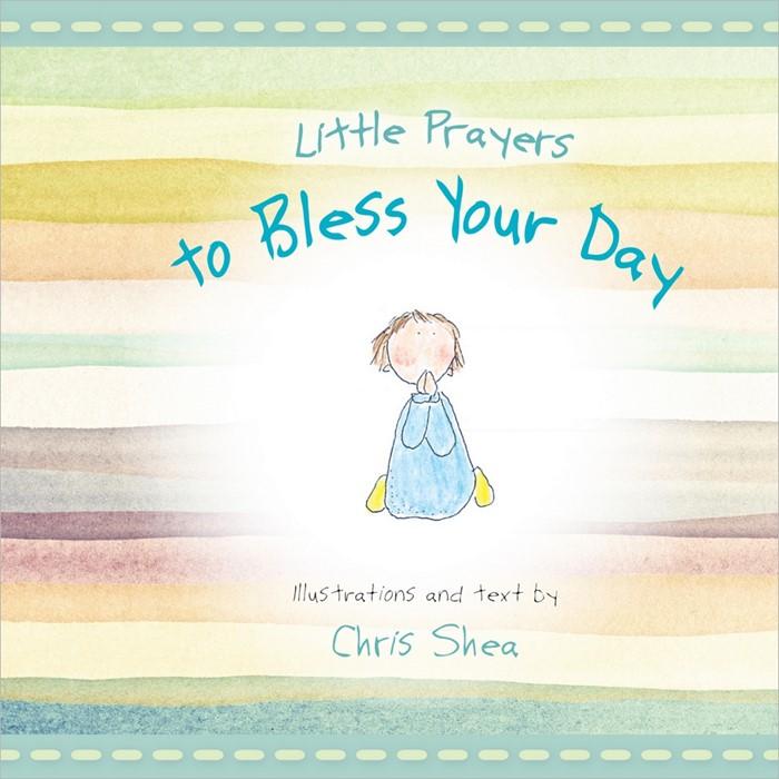 Little Prayers To Bless Your Day (Hard Cover)