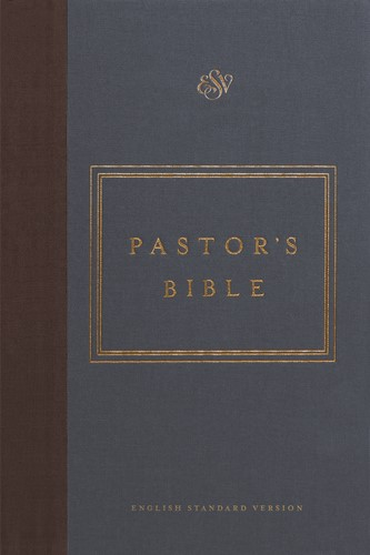 ESV Pastor's Bible (Cloth Over Board) (Hard Cover)