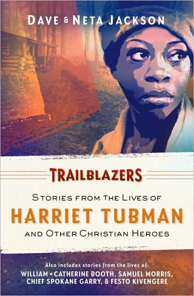 Trailblazers: Harriet Tubman and Other Christian Heroes (Paperback)