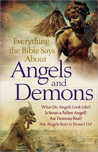 Everything the Bible Says about Angels and Demons (Paperback)
