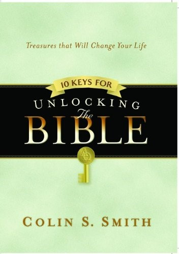 10 Keys For Unlocking The Bible (Hard Cover)