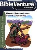 Good Samaritan- Bullied & Befriended (Paperback/CD Rom)