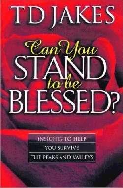 Can You Stand To Be Blessed? (Paperback)