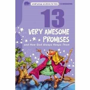 13 Very Awesome Promises And How God Always Keeps Them (Paperback)