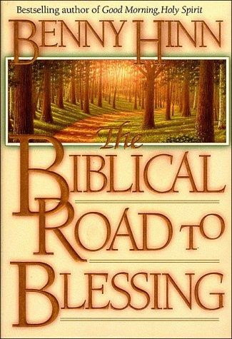 The Biblical Road To Blessing (Hard Cover)