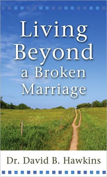 Living Beyond a Broken Marriage (Paperback)