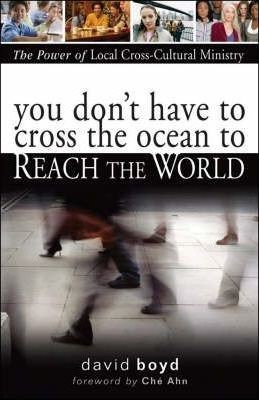 You Don't Have to Cross the Ocean to Reach the World (Paperback)