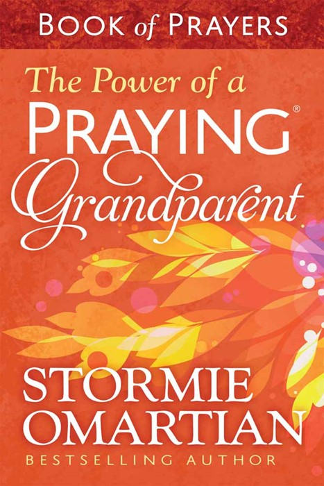 The Power Of A Praying Grandparent Book Of Prayers (Paperback)