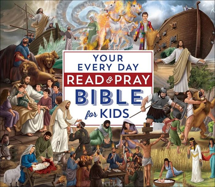 Your Every Day Read And Pray Bible For Kids (Hard Cover)