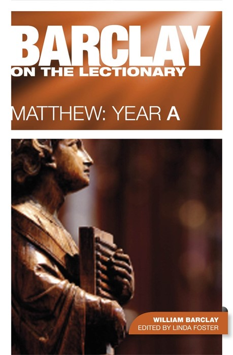 Barclay On The Lectionary: Matthew, Year A (Paperback)