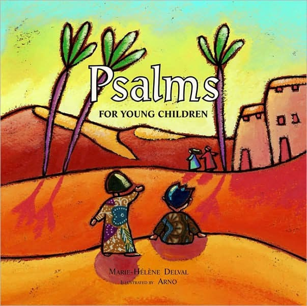 Psalms for Young Children (Hard Cover)