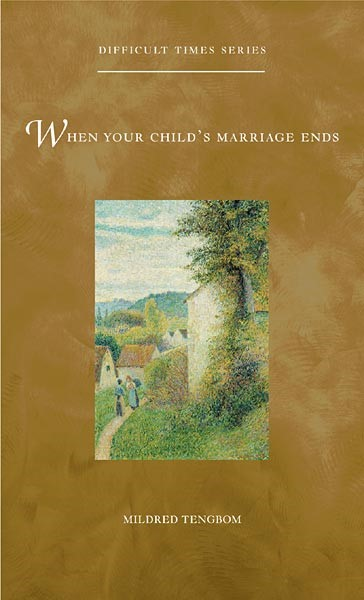 When Your Child's Marriage Ends (Paperback)