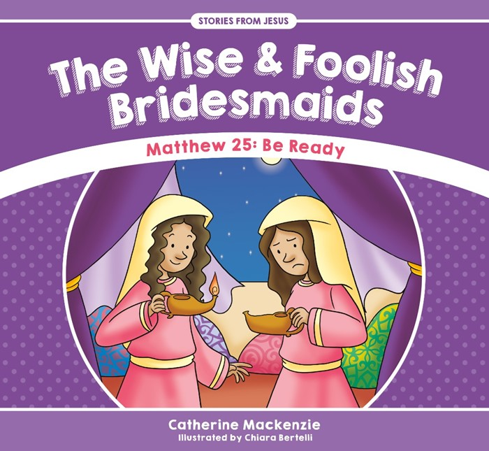 The Wise And Foolish Bridesmaids (Paper Back)