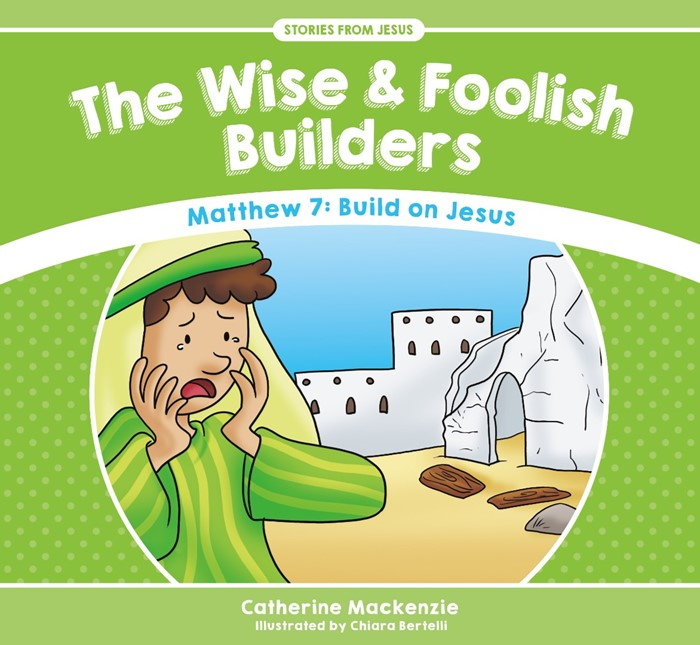 The Wise and Foolish Builders (Paperback)