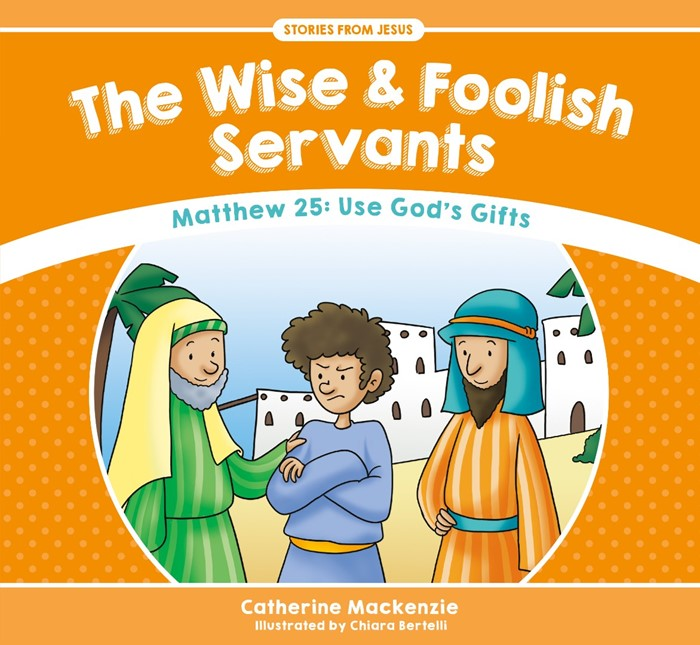 The Wise and Foolish Servants (Paperback)