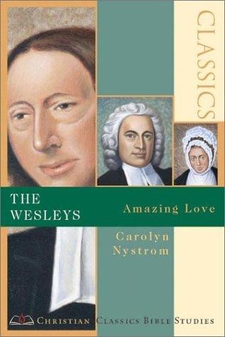 Wesleys, The: Amazing Love (Paperback)