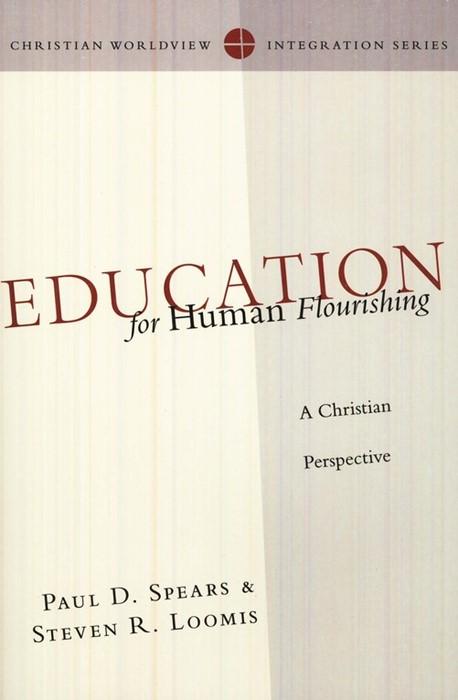 Education For Human Flourishing (Paperback)