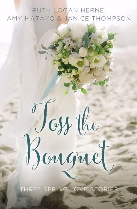 Toss The Bouquet (Paper Back)