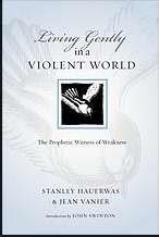 Living Gently In A Violent World (Paperback)