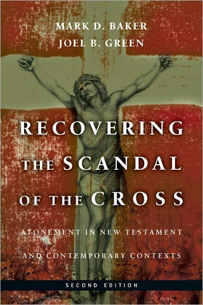 Recovering the Scandal of the Cross (Paperback)