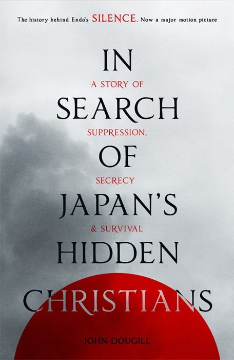 In Search Of Japan'S Hidden Christians (Paper Back)
