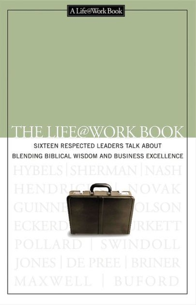 The Life @ Work Book (Paperback)