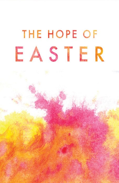 The Hope Of Easter (Pack Of 25) (Tracts)
