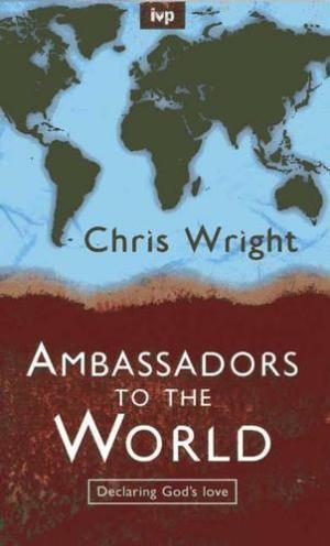 Ambassadors to the World (Paperback)