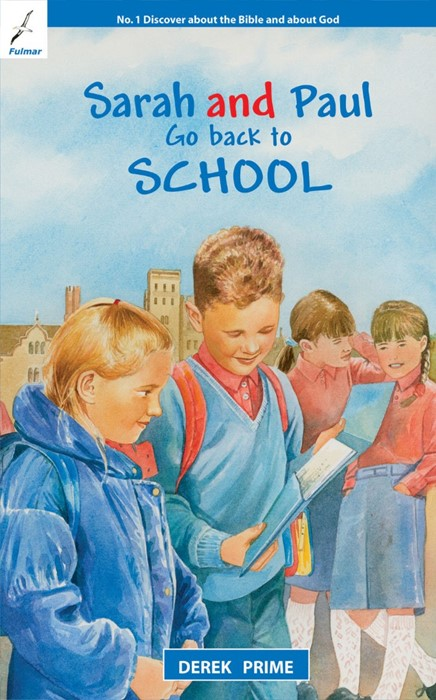 Sarah And Paul Go Back To School (Paperback)