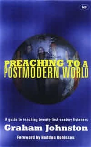 Preaching to a Postmodern World (Paperback)