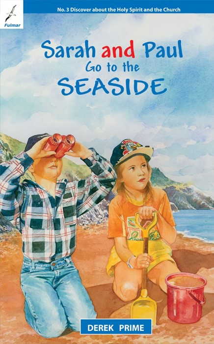 Sarah And Paul Go To The Seaside (Paperback)