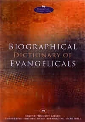 Biographical Dictionary of Evangelicals (Hard Cover)